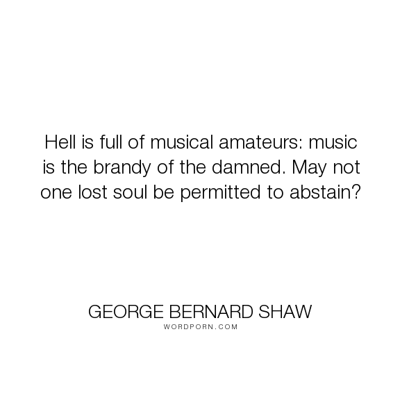 Hell is filled with amateur musicians